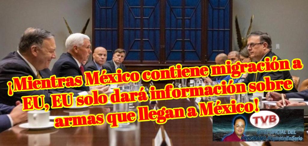 VIDEO: ¡Mientras México contiene migración a EU, EU solo dará información sobre armas que llegan a México!