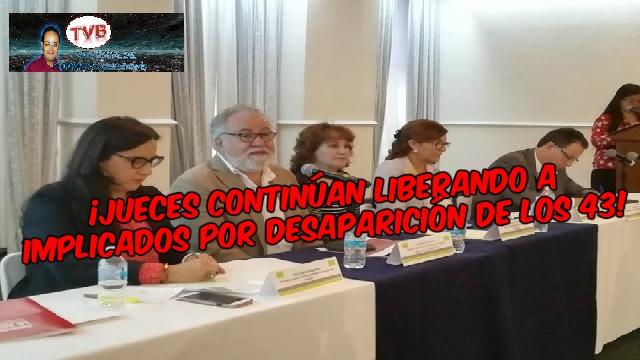 #OpiniónEnSerio: ¡Jueces continúan liberando a implicados por desaparición de los 43!