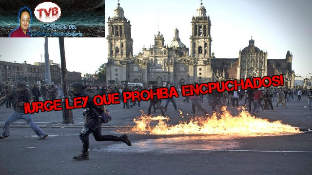#OpiniónEnSerio: ¡Urge Ley que prohiba encapuchados!